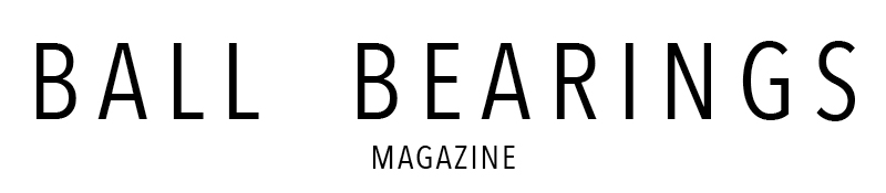 Ball Bearings Magazine